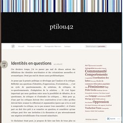 Identités en questions « ptilou42