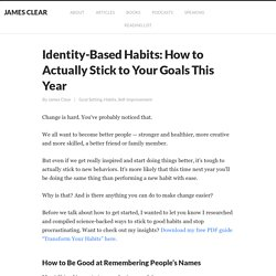 Identity-Based Habits: How to Actually Stick to Your Goals This Year