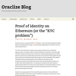"Proof of Identity on Ethereum (or the ""KYC problem"")"