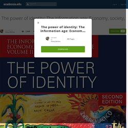 The power of identity: The information age: Economy, society, and culture