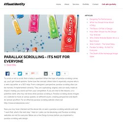 Parallax Scrolling, It's Not For Everyone - A Visual Identity