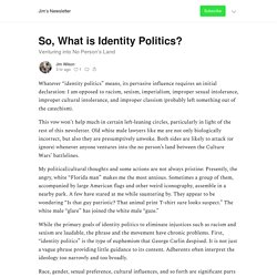 So, What is Identity Politics? - Jim's Newsletter