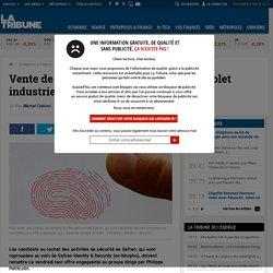 Vente de Safran Identity & Security : le volet industriel sera clé