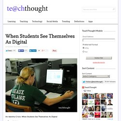 An Identity Crisis: When Students See Themselves As Digital