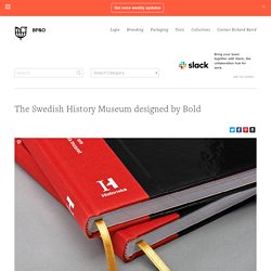 New Brand Identity for The Swedish History Museum by Bold - BP&O