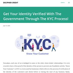 Get Your Identity Verified With The Government Through The KYC Process!