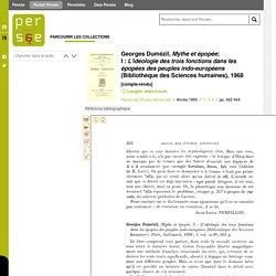 Georges Dumézil, Mythe et épopée; ; I : L'idéologie des trois fonctions dans les épopées des peuples indo-européens (Bibliothèque des Sciences humaines), 1968