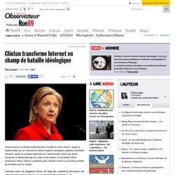 Clinton transforme Internet en champ de bataille idéologique