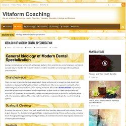 Ideology of Modern Dental Specialization