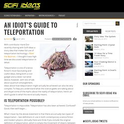An Idiot's Guide to Teleportation » SciFi Ideas / SciFi Ideas
