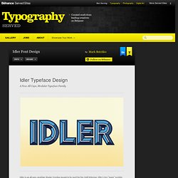 Idler Font Design on Typography Served