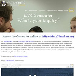 IDM Generator - C3 Teachers
