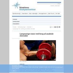 Studie viser langvarige risici ved brug af anabole steroider - Idan