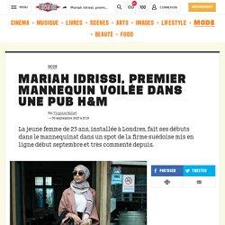 Mariah Idrissi, premier mannequin voilée dans une pub H&M