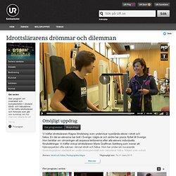Idrottslärarens drömmar och dilemman: Omöjligt uppdrag