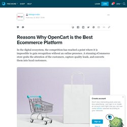Why OpenCart is the Best Ecommerce Platform