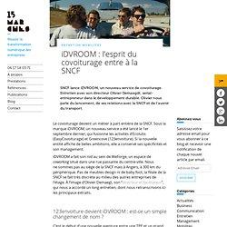 iDVROOM : l'esprit du covoiturage entre à la SNCF