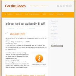 Iedereen heeft een coach nodig! Jij OOK!