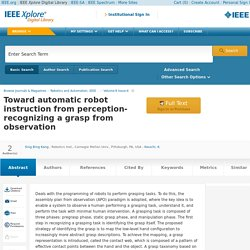 Toward automatic robot instruction from perception-recognizing a grasp from observation