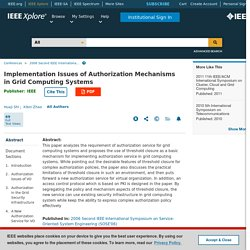 Implementation Issues of Authorization Mechanisms in Grid Computing Systems