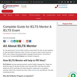 IELTS Mentor- Complete Guide for IELTS Mentor & IELTS Exam
