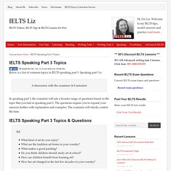 IELTS Speaking Part 3 Topics