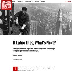 If Labor Dies, What's Next?