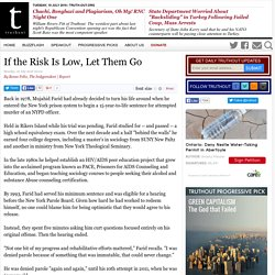 If the Risk Is Low, Let Them Go