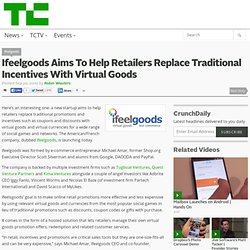 Ifeelgoods Aims To Help Retailers Replace Traditional Incentives With Virtual Goods