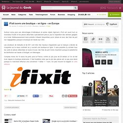 iFixit ouvre une boutique – en ligne – en Europe
