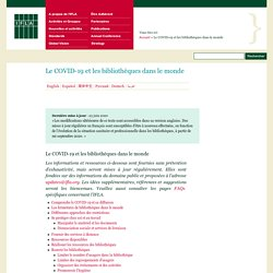 Le COVID-19 et les bibliothèques dans le monde