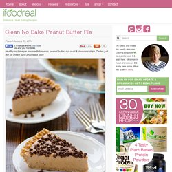 Clean No Bake Peanut Butter Pie - iFOODreal