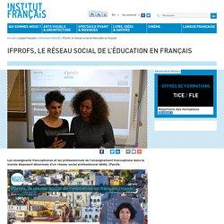 IFprofs, le réseau social de l'éducation en français
