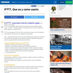 IFTTT, Que es y como usarlo - Taringa!