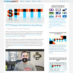 IFTTT Recipes That Help You Save Money