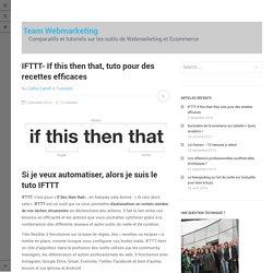 IFTTT Tuto des recettes efficaces