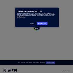 IG au CDI by Profdoc on Genial.ly