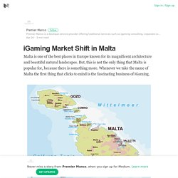 iGaming Market Shift in Malta – Premier Manco – Medium