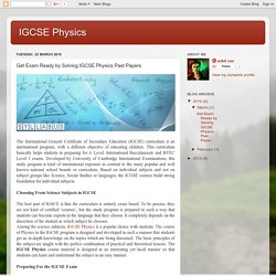 IGCSE Physics: Get Exam Ready by Solving IGCSE Physics Past Papers