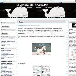 Igloo - La classe de Charlotte