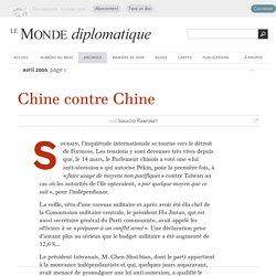 Chine contre Chine, par Ignacio Ramonet (Le Monde diplomatique, avril 2005)
