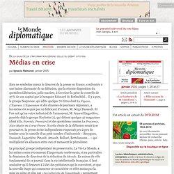 Médias en crise, par Ignacio Ramonet