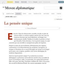 La pensée unique, par Ignacio Ramonet (Le Monde diplomatique, janvier 1995)