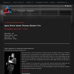 – Ignaz Dinne meets Thomas Rückert Trio – loftkoeln.de