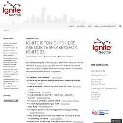 Ignite Seattle! — Enlighten us, but make it quick.
