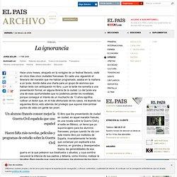 La ignorancia · ELPAÍS.com