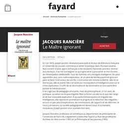 Le Maître ignorant, Jacques Rancière