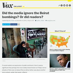 Did the media ignore the Beirut bombings? Or did readers?