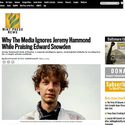 Why The Media Ignores Jeremy Hammond While Praising Edward Snowden