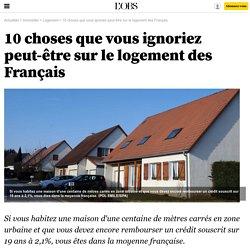 10 choses que vous ignoriez peut-être sur le logement des Français - Immobilier